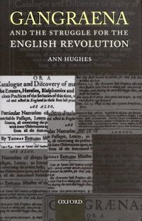 Gangraena and the Struggle for the English Revolution