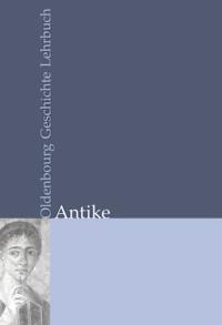 Oldenbourg Geschichte Lehrbuch. Antike