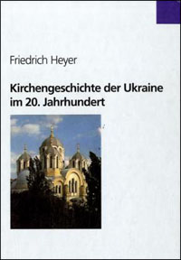 Kirchengeschichte der Ukraine im 20. Jahrhundert