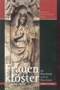 Frauenklöster im Rheinland und in Westfalen