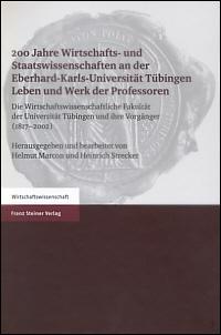 200 Jahre Wirtschafts- und Staatswissenschaften an der Eberhard-Karls-Universität Tübingen