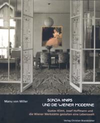 Sonja Knips und die Wiener Moderne