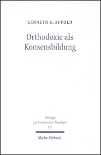 Orthodoxie als Konsensbildung