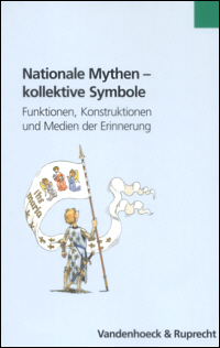 Nationale Mythen - kollektive Symbole