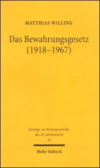 Das Bewahrungsgesetz (1918 - 1967)
