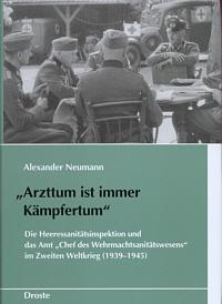 """""""Arzttum ist immer Kämpfertum"""""""