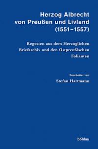 Herzog Albrecht von Preußen und Livland (1551-1557)