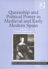 Queenship and Political Power in Medieval and Early Modern Spain