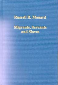 Migrants, Servants and Slaves