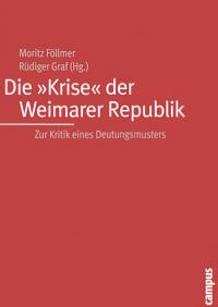 Die 'Krise' der Weimarer Republik