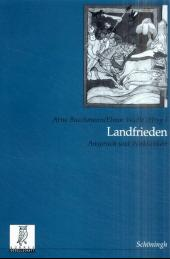 Landfrieden - Anspruch und Wirklichkeit