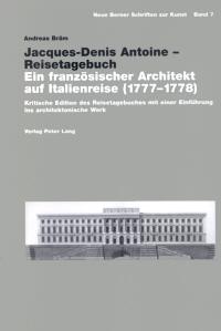 Jacques-Denis Antoine - Reisetagebuch