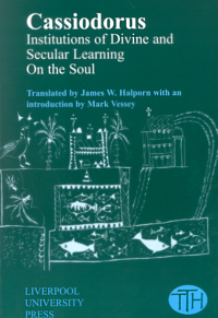 Institutions of Divine and Secular Learning and On the Soul