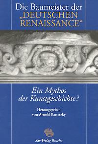 """Die Baumeister der """"Deutschen Renaissance"""""""