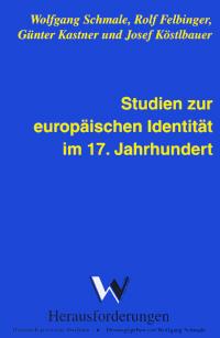 Studien zur europäischen Identität im 17. Jahrhundert