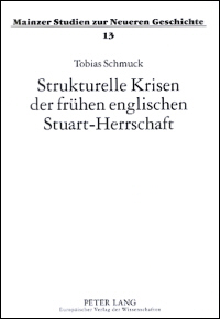 Strukturelle Krisen der frühen englischen Stuart-Herrschaft