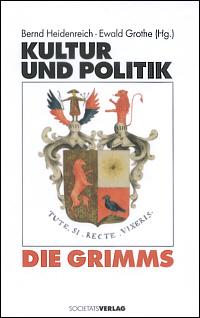 Kultur und Politik - Die Grimms
