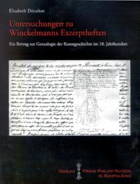 Untersuchungen zu Winckelmanns Exzerptheften