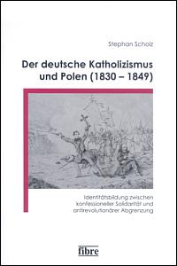 Der deutsche Katholizismus und Polen (1830-1849)