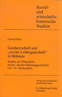 """Gutsherrschaft und """"zweite Leibeigenschaft"""" in Böhmen"""