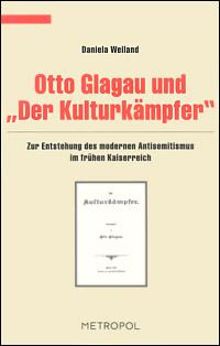 """Otto Glagau und """"Der Kulturkämpfer"""""""