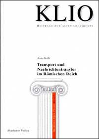 Transport und Nachrichtentransfer im Römischen Reich