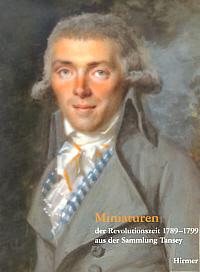 Miniaturen der Revolutionszeit (1798-99) aus der Sammlung Tansey