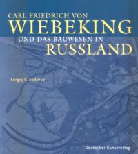 Carl Friedrich von Wiebeking und das Bauwesen in Russland