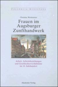 Frauen im Augsburger Zunfthandwerk