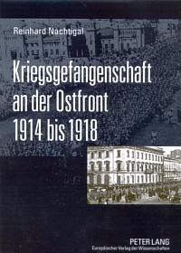 Kriegsgefangenschaft an der Ostfront 1914-1918