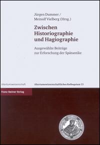 Zwischen Historiographie und Hagiographie