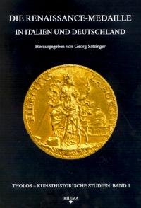 Die Renaissance-Medaille in Italien und Deutschland