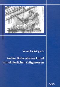 Antike Bildwerke im Urteil mittelalterlicher Zeitgenossen
