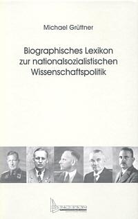 Biographisches Lexikon zur nationalsozialistischen Wissenschaftspolitik