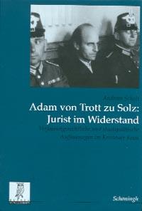 Adam von Trott zu Solz: Jurist im Widerstand