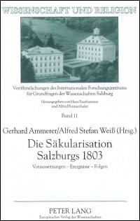 Die Säkularisation Salzburgs 1803