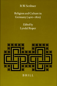Religion and Culture in Germany (1400-1800), ed. by Lyndal Roper