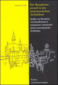 Der Rezeptionsprozeß in der neuromanischen Architektur