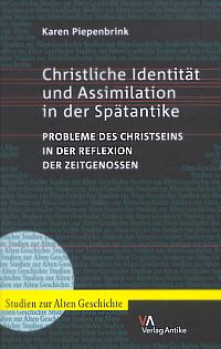 Christliche Identität und Assimilation in der Spätantike