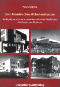Erich Mendelsohns Wohnhausbauten