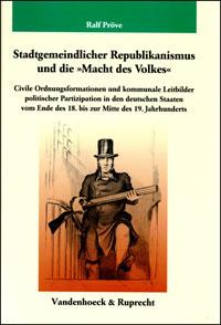 """Stadtgemeindlicher Republikanismus und die """"Macht des Volkes"""""""