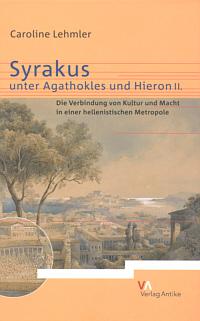 Syrakus unter Agathokles und Hieron II.