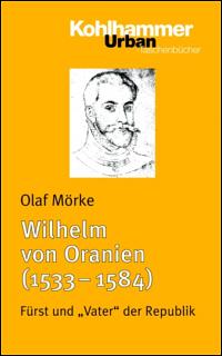 Wilhelm von Oranien (1533-1584)
