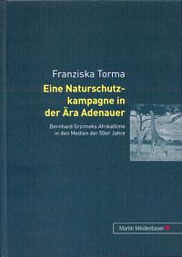 Eine Naturschutzkampagne in der Ära Adenauer