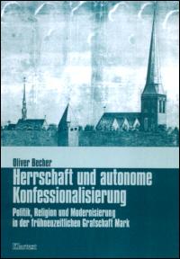 Herrschaft und autonome Konfessionalisierung