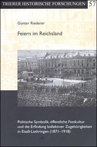 Feiern im Reichsland