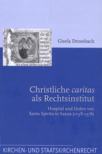 Christliche caritas als Rechtsinstitut