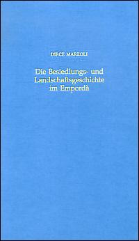 Die Besiedlungs- und Landschaftsgeschichte im Empordà von der Endbronzezeit bis zum Beginn der Romanisierung