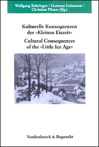 """Kulturelle Konsequenzen der """"Kleinen Eiszeit"""""""