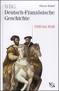 Im Zeichen der habsburgischen Universalmonarchie 1500-1648